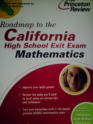 Roadmap to the CAHSEE Mathematics (CA)(P) by James Flynn