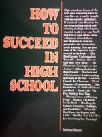 How to Succeed in High School (P) by Barbara Mayer