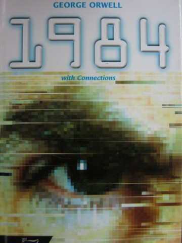 1984 with Connections (H) by George Orwell