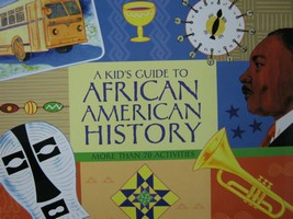 A Kid's Guide to African American History (P) by Nancy Sanders