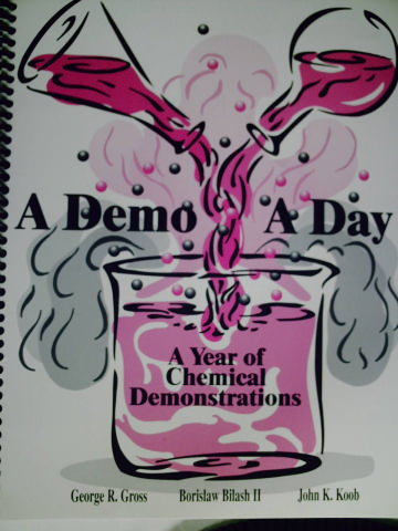 A Demo A Day A Year of Chemical Demonstrations (Spiral)