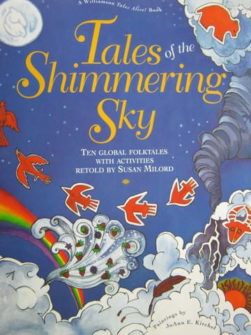 Tales of the Shimmering Sky (P) by Susan Milord - Click Image to Close