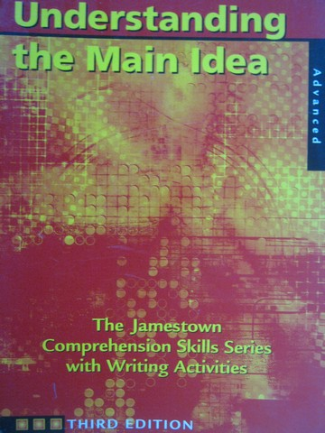 Understanding the Main Idea 3rd Edition Advanced (P)