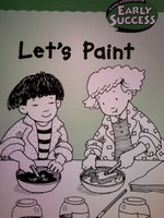 Early Success 2 Let's Paint (P) by Yvette Banek
