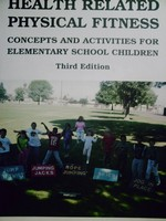 Health Related Physical Fitness Concepts & Activities 3e (P)