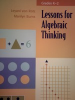 Lessons for Algebraic Thinking Grades K-2 (P) by von Rotz,
