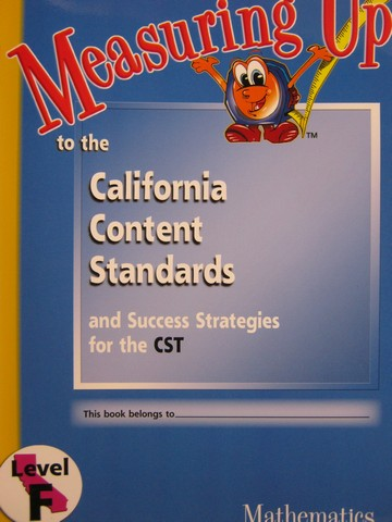 Measuring Up Mathematics Level F (CA)(P) by Diane Miller