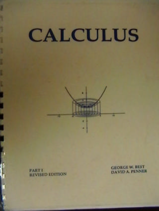 CALCULUS PART I REVISED EDITION (P) BY BEST & PENNER
