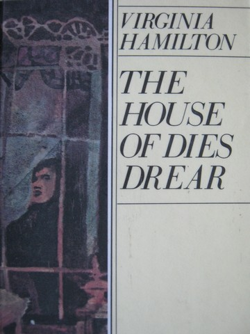House of Dies Drear (H) by Virginia Hamilton