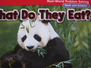Real-World Problem Solving 1 What Do They Eat? (P)