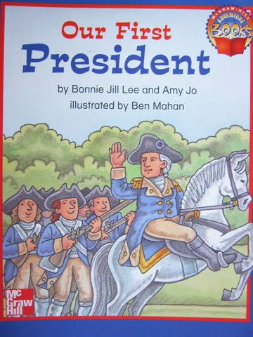 Adventure Books 1 Our First President (P) by Lee & Jo