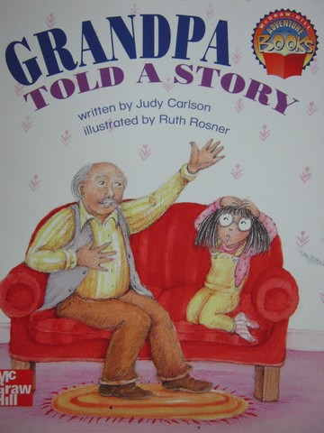 Adventure Books 1 Grandpa Told a Story (P) by Judy Carlson