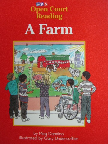 SRA Open Court Reading A A Farm (P) by Meg Dandino