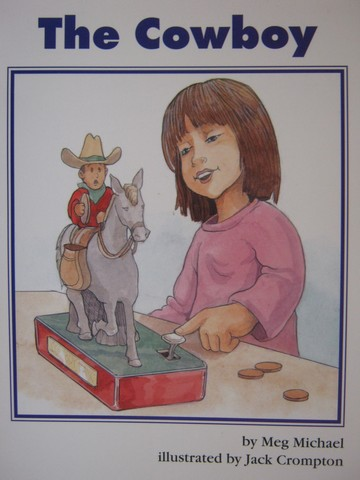 Collections for Young Scholars C The Cowboy (P) by Meg Michael