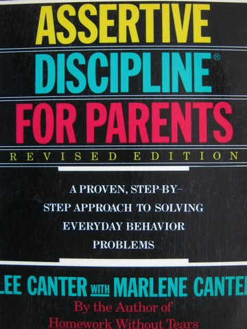 Assertive Discipline for Parents Revised Edition (P) by Canter