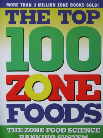 Top 100 Zone Foods (P) by Barry Sears
