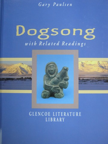 Dogsong with Related Readings (H)