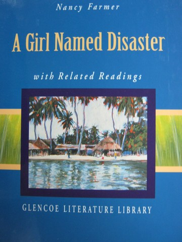 A Girl Named Disaster with Related Readings (H)