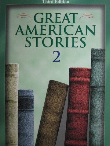 Great American Stories 2 3rd Edition (P) by C G Draper
