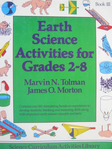 Earth Science Activities for Grades 2-8 Book 3 (P) by Tolman,