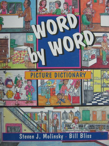 Word by Word Picture Dictionary (H) by Molinsky & Bliss