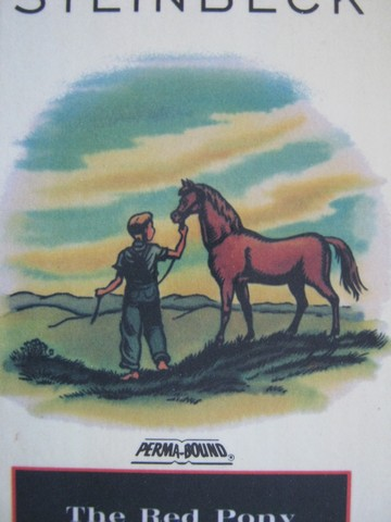 Red Pony (H) by John Steinbeck