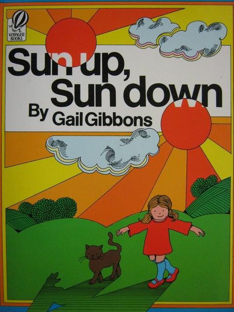 Sun Up Sun down (P) by Gail Gibbons