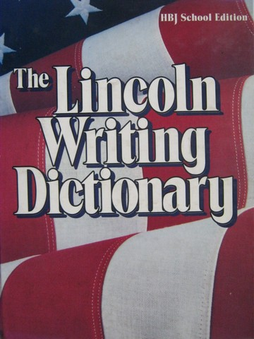 Lincoln Writing Dictionary HBJ School Edition (H) by Morris