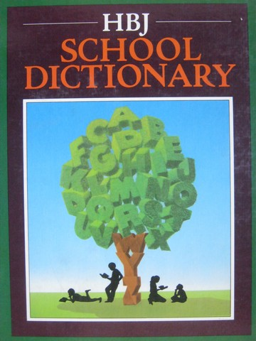 HBJ School Dictionary (H) by Warriner, Winterowd, & Strickland