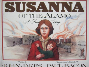 Susanna of the Alamo (H) by John Jakes