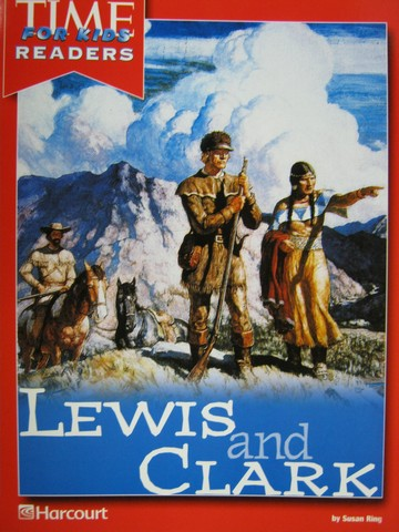 TIME For Kids Readers 3 Lewis Clark P By Susan Ring