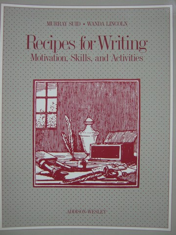 Recipes for Writing (Spiral) by Suid & Lincoln