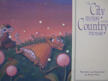 City Mouse & the Country Mouse (P) by Maryn Roos