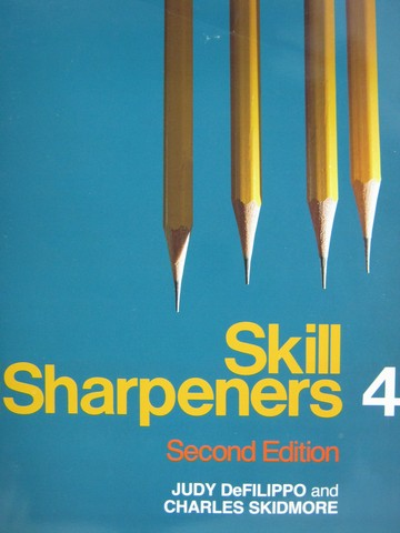 Skill Sharpeners 4 2nd Edition (P) by DeFilippo & Skidmore
