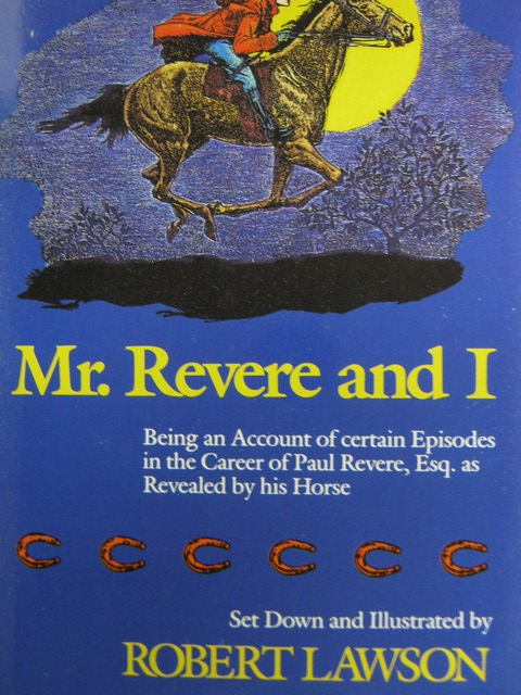 Mr. Revere & I (P) by Robert Lawson