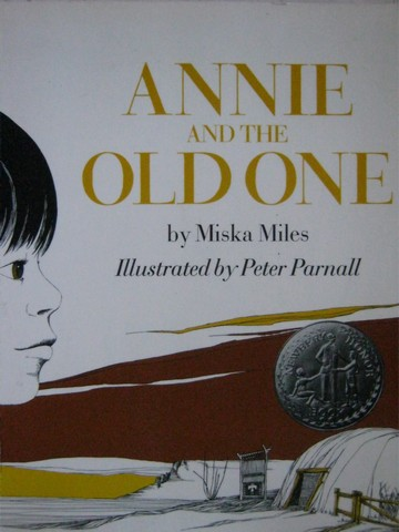 Annie & the Old One (P) by Miska Miles