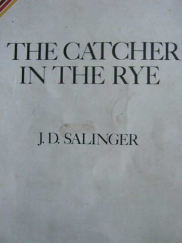 Catcher in the Rye (P) by J D Salinger