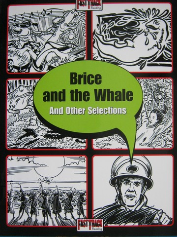 Fast Track Reading Brice & the Whale & Other Selections (P)