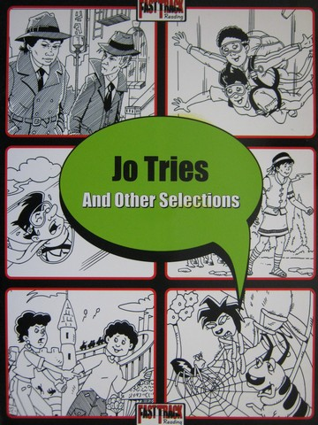 Fast Track Reading Jo Tries & Other Selections (P) by Iversen