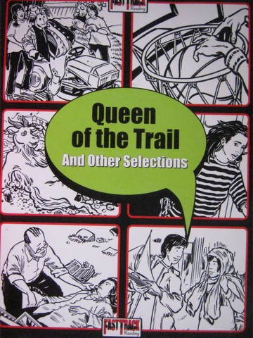 Fast Track Reading Queen of the Trail & Other Selections (P)