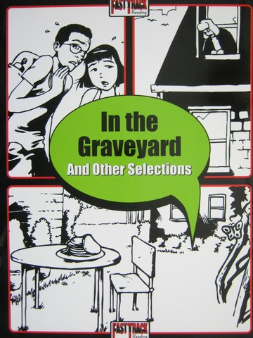 Fast Track Reading In the Graveyard & Other Selections (P)