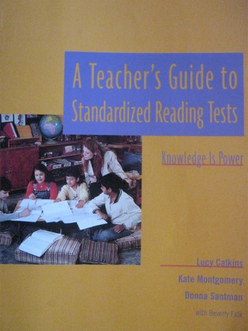 A Teacher's Guide to Standardized Reading Tests (P) by Calkins,