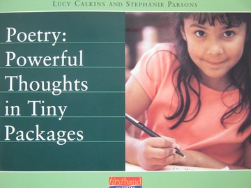 Poetry Powerful Thoughts in Tiny Packages (P) by Calkins,