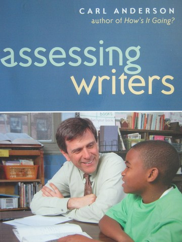 Assessing Writers (P) by Carl Anderson