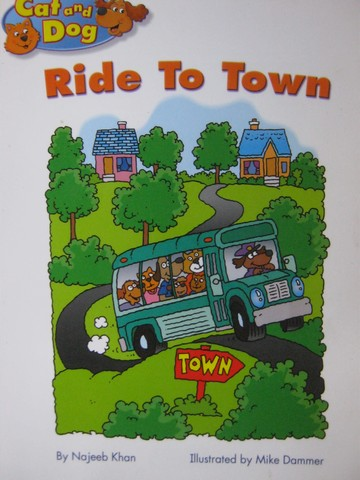 Kindergarten Student Reader Cat & Dog Ride to Town (P) by Khan