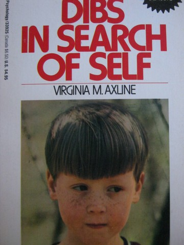 Dibs in Search of Self (P) by Virginia M Axline