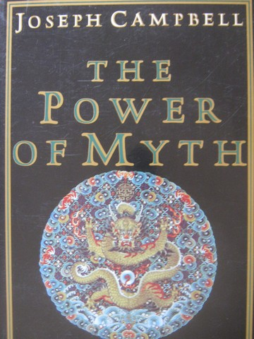 Power of Myth (P) by Joseph Campbell & Bill Moyers