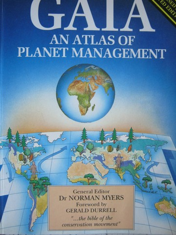 GAIA An Atlas of Planet Management Revised & Updated Edition (P)