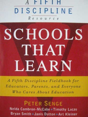 Schools That Learn A Fifth Discipline Resource (P) by Senge,