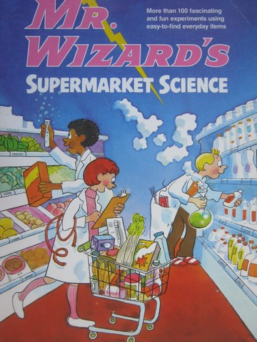 Mr. Wizard's Supermarket Science (P) by Don Herbert